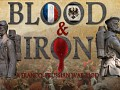 Blood and Iron Mod will be released soon!