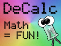 DeCalc is available - turn math into fun!
