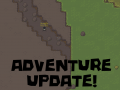 The Adventure Update (Alpha 0.17)