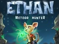 Ethan: Meteor Hunter Alpha Preview