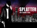 Splatter - Release Trailer!