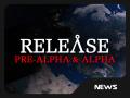 Pre-Alpha & Alpha released