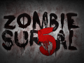 "Many new features are being added to ""Zombie Sur5al!"""
