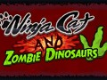 Ninja Cat and Zombie Dinosaurs - game released