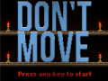 Announcing: Don't Move!