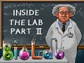 Inside the Lab:Part II Main Game