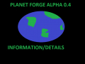 Planet Forge Alpha 0.4 Information