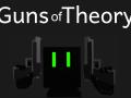 Guns of Theory - Dev Log 001
