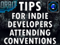 Tips for Indie Devs attending Cons from BGP