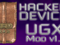 The Hacker Device (with a Twist) in UGX Mod v1.1!