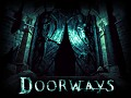 Doorways Official Video Trailer