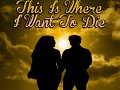 This Is Where I Want To Die - Desura Release