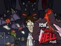 Tom vs. The Armies of Hell Kickstarter Live!
