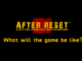 What games will After Reset™ RPG be similar to, and what games will it be nothin