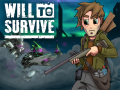 Will To Survive Kickstarter Launched!