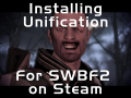 Installing Unification (R1) with the Steam version of SWBF2