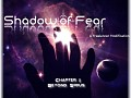 Shadow of Fear Next Release