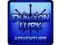 Dungeon Lurk Lite Version Now FREE