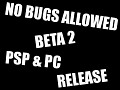 No Bugs Allowed Beta 2 Release