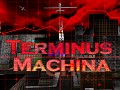 Terminus Machina Rises