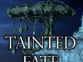 Tainted Fate - new milestone reached