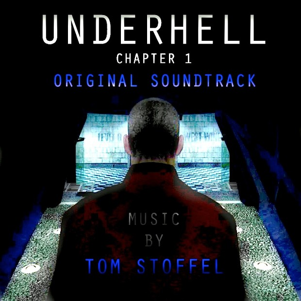 Underhell Chapter One OST AVAILABLE NOW!