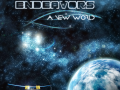 Endeavors: A New World Update
