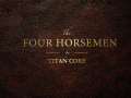 The Four Horsemen - Released!