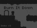 Burn It Down Gameplay video