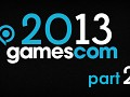 DEV BLOG ENTRY 7: GAMESCOM 2013 PART II