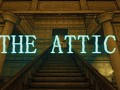 The Attic: Remake