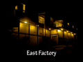 Welcome to East Factory!