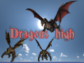 The Noble and The Vile... Dragons High!