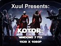 KOTOR- Run on windows 7/8 at 1080p (Steam Version)