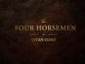 The Four Horsemen - v1.1 Released!