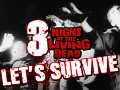 Let's Survive Episode 3 - NIGHT OF THE LIVING DEAD