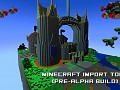 Import Your Minecraft Creations Into Spark Rising