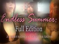 Endless Summer: Full Edition — tomorrow!