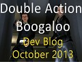 Double Action Dev Blog - Oct. 2013