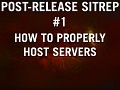 HOW TO: Host Servers | Post-Release Sitrep #1