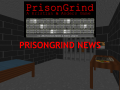 "Worlds first PrisonGrind ""Lets Play"" video!"