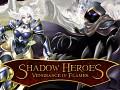 Shadowheroes: Now On Kickstarter