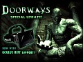 Doorways Special Update!
