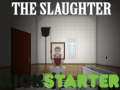The Slaughter: Kickstarter Launch