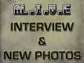 AL.I.V.E, Interview & new photos