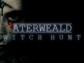 Now officially out! -Aterweald: Witch Hunt