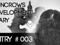 "Entry #003 - Duncrows Development Diary [HD] - ""7F4 - The Experiment"""