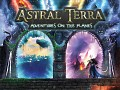 Astral Terra - 9 days left on Kickstarter and New Update