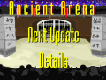 Next Ancient Arena Update Details