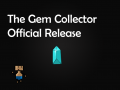 The Gem Collector Official Release!
